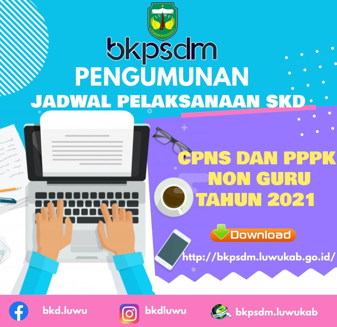 Pengumuman Jadwal Pelaksanaan SKD CPNS dan Seleksi Kompetensi PPPK Non Guru Tahun 2021