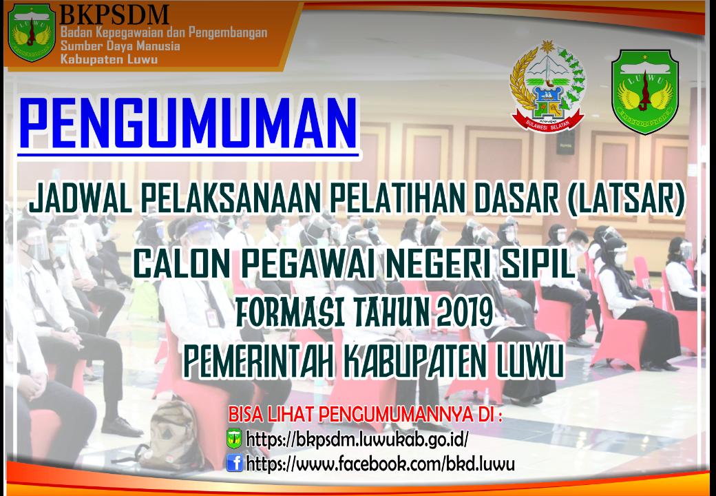 INFORMASI AWAL BAGI CALON PESERTA PELATIHAN DASAR CPNS GOLONGAN II DAN III FORMASI TH.2019